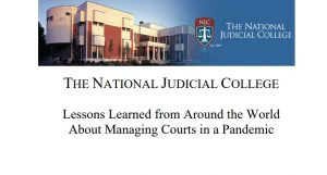 """""""Lessons Learned from Around the World About Managing Courts in a Pandemic"""""""