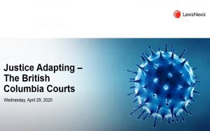 Justice Adapting – Watch the BC courts webinar