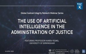 The Use of Artificial Intelligence in the Administration of Justice  (Webinar)