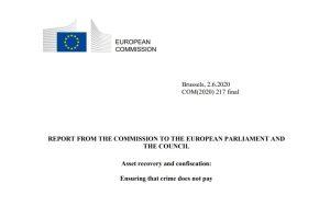 Διαβάστε την έκθεση της Κομισιόν για την εφαρμογή ευρωπαϊκών κανόνων κατάσχεσης εσόδων από εγκληματικές δραστηριότητες