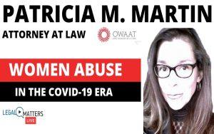 Patricia M. Martin: Women Abuse in the COVID – 19 era