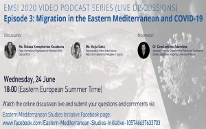 EMSI Video Podcast Series – Ep. 3: Migration in the Eastern Mediterranean and COVID-19