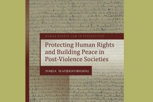 New release: Protecting Human Rights and Building Peace in Post-Violence Societies