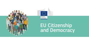 Έρευνα για την ιθαγένεια και τη δημοκρατία: Πολύ καλά ενημερωμένοι για τα δικαιώματά τους ως πολίτες της ΕΕ οι Κύπριοι