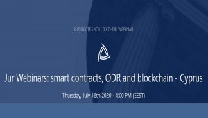 Jur Webinars: Smart contracts, ODR and blockchain – Cyprus 🗓