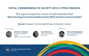 RCS Cyprus video podcasts series – Ep. 3: Queens Commonwealth Essay Competition