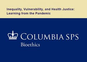 Webinar: Inequality, Vulnerability, and Health Justice – Learning from the Pandemic 🗓
