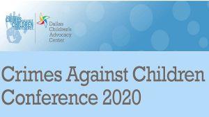 Crimes Against Children Virtual Conference 2020