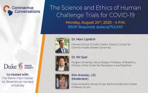 Coronavirus Conversations: The Science and Ethics of Human Challenge Trials for COVID-19 🗓