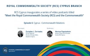 RCS Cyprus video podcasts series – Ep. 6: Cyprus – Commonwealth Relations