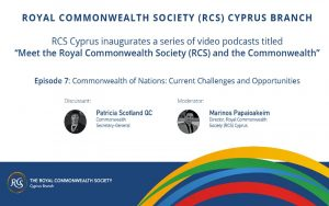 RCS Cyprus video podcasts series Ep. 7: Modern Commonwealth: Current Challenges and Opportunities