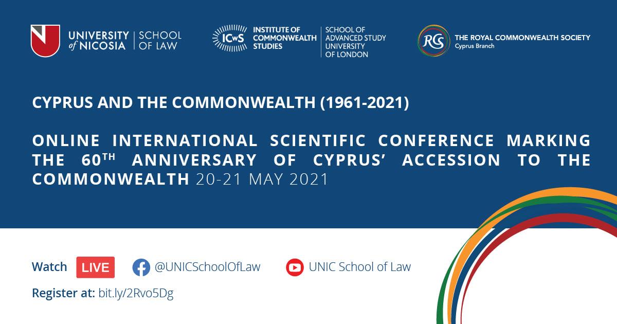 Διεθνές Διαδικτυακό Επιστημονικό Συνέδριο: «Κύπρος και Κοινοπολιτεία (1961-2021)»
