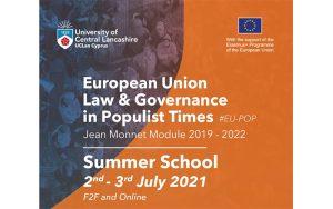 Second EU-POP Summer School, Jean Monnet Module 'European Union Law and Governance in Populist Times', 2nd-3rd July 2021 🗓