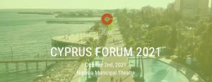 Cyprus Forum: Θέτοντας σε τροχιά ένα νέο βιώσιμο ορίζοντα για την Κύπρο του 2040 Σάββατο, 2 Οκτωβρίου, Δημοτικό Θέατρο Λευκωσίας 🗓